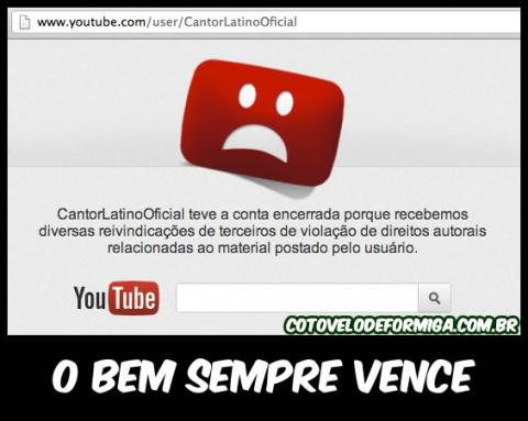 Conta do Latino no Youtube é Encerrada!
